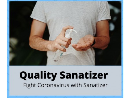 Quality Sanitizer to kill Coronavirus